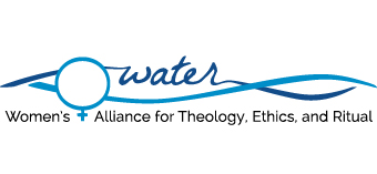 WATER - Women's Alliance for Theology, Ethics and Ritual
