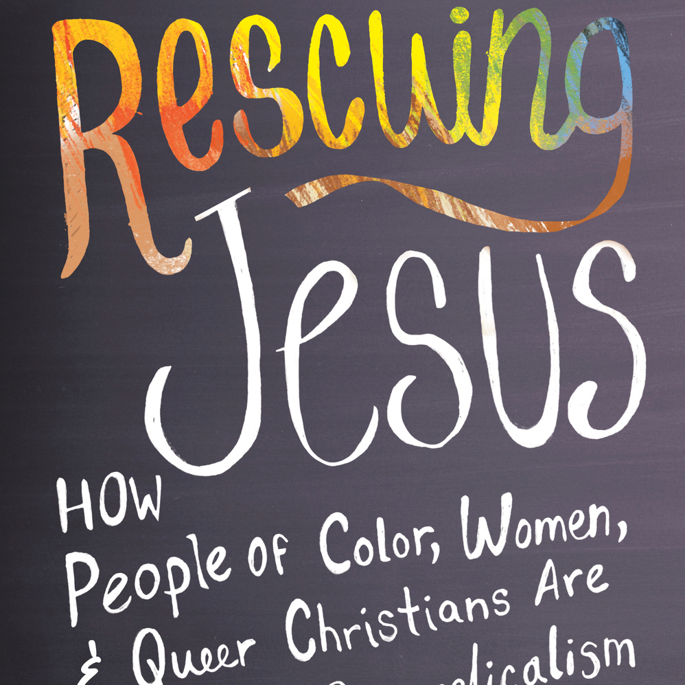 water women s alliance for theology ethics and ritual what we rescuing jesus how people of color women and queer christians are reclaiming evangelicalism boston ma beacon press 2016 283 pages 19 95